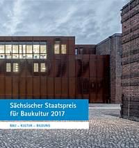 Sächsische Bauordnung 2017 : s chsischer staatspreis f r baukultur 2017 architektenkammer sachsen ~ Frokenaadalensverden.com Haus und Dekorationen
